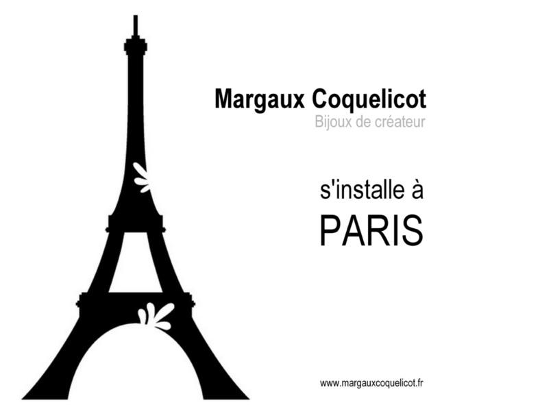 Margaux Coquelicot s'installe à PARIS...